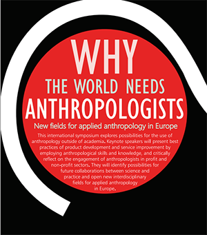 Why the world needs anthropologists I
