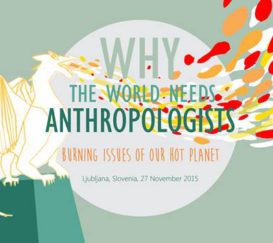 Why the world needs anthropologists III: Burning issues of our hot planet